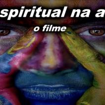 O Espiritual na Arte – O Filme e prévia para entrevista